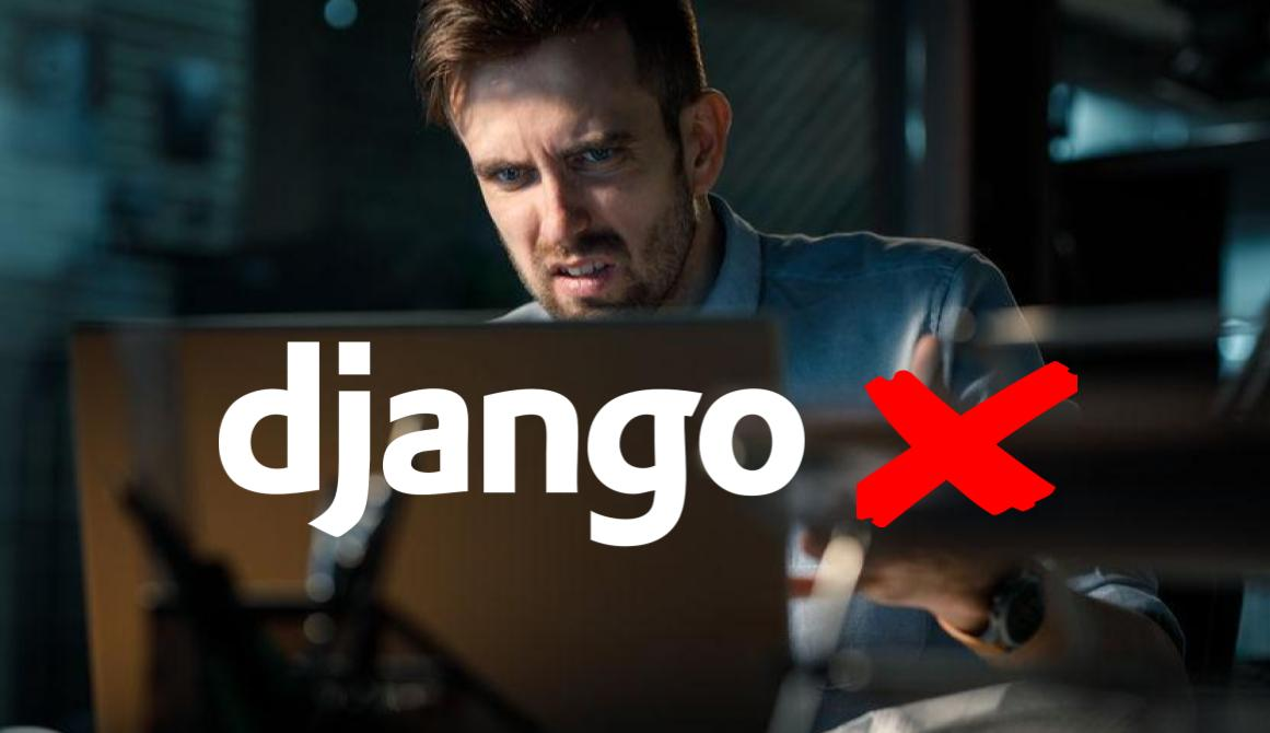 7 Common Mistakes That Django Developers Make