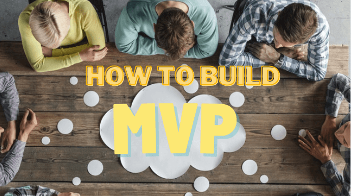 How to Build Minimum Viable Product